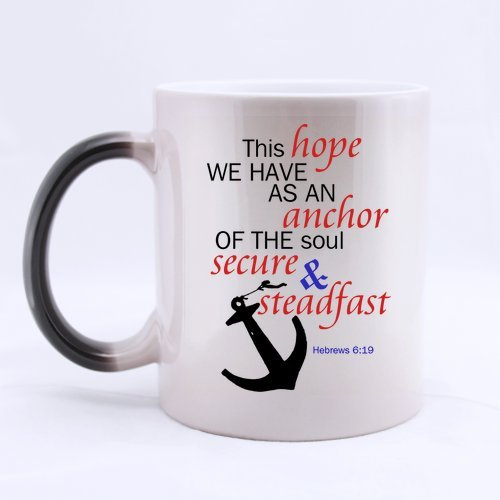 Pretty Specially-made Bible VerseTHIS HOPE WE HAVE AS AN ANCHOR OF THE SOUL SECURE AND STEADFASTHebrews 619 Morphing Ceramic Mug