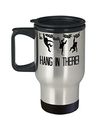 Chimpanzee travel mug - Hang in there - 14 oz stainless steel insulated coffee cup with lid - gift for chimp orangutan ape and monkey lover - get well mug gifts - stress relief mug